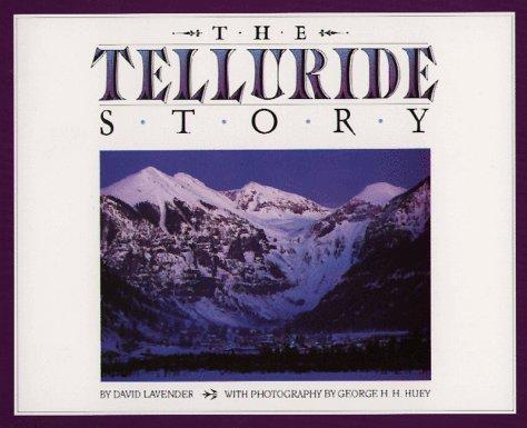 The Telluride Story David Lavender