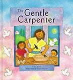 Gentle Carpenter, Lois Rock, 0745936369
