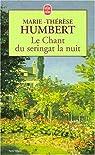 Le Chant du seringat la nuit par Humbert