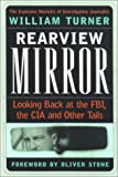 Rearview Mirror: Looking Back at the FBI, the CIA and Other Tails