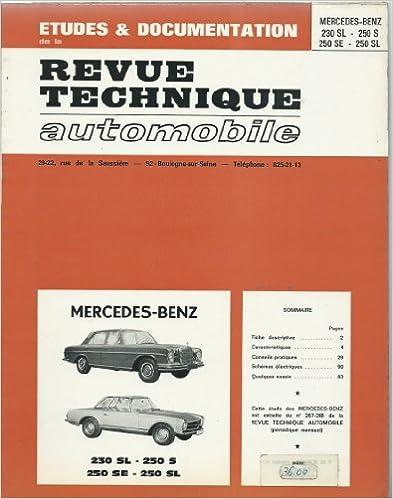 Revue technique de l'Automobile N° 267:  Mercedes 230 SL, 250 S, 250 SE, 250 SL pdf ebook
