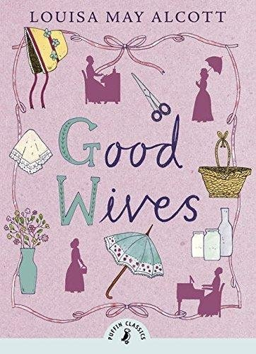 [Good Wives] (By: Louisa May Alcott) [published: September, 2014] ebook