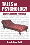 Tales of Psychology : Stories to Make You Wise, Bond, Alma, 1557788065