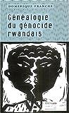 Généalogie du génocide rwandais