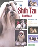 The Shih Tzu Handbook (Barron's Pet Handbooks)