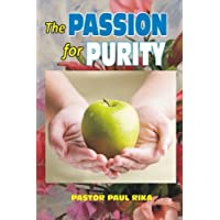 The Passion for Purity