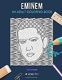 EMINEM: AN ADULT COLORING BOOK: An Eminem