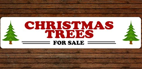 Christmas Trees For Sale Aluminum Sign Indoor Outdoor Use (Christmas Trees For Sale Sign)