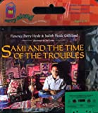 Sami and the Time of the Troubles, Florence Parry Heide and Judith Heide Gilliland, 0618229981
