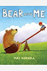 Bear with Me by Max Kornell (2011-05-12) Hardcover