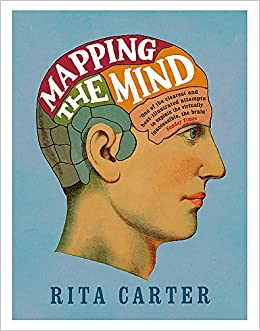 Mapping The Mind Mapping The Mind: Amazon.co.uk: Rita Carter: 9780753827956: Books