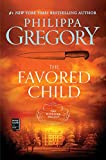 The Favored Child: A Novel (2) (The Wideacre Trilogy)