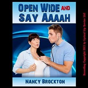 Open Wide And Say Aaaah Audiobook