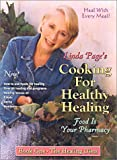 Cooking for Healthy Healing: Healing Diets, Linda Page, 1884334814
