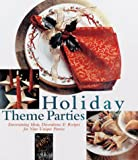 Holiday Theme Parties, The Editors of Creative Publishing international, 0865733422
