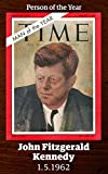 John F. Kennedy: TIME Person of the Year 1961 (Singles Classic)