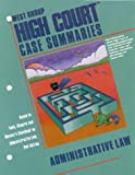 West Group High Court Case Summaries : Adaptable to Courses Utilizing Funk, Shapiro, and Weaver's Casebook on Administrative Procedure and Practice, Vinnitsky, Alex, 0314141650