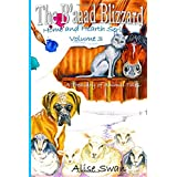 The B'aaad Blizzard: Home and Hearth Series