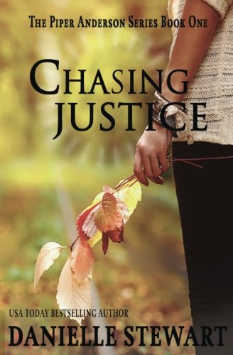 Books : Chasing Justice (Book 1) (Piper Anderson Series) (Volume 1)