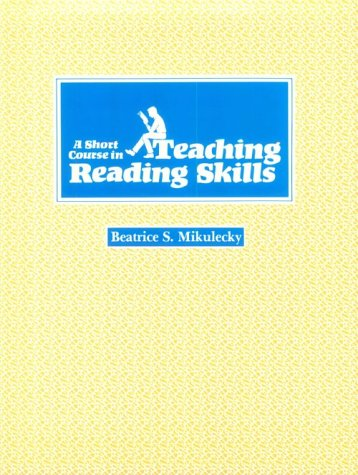 A Short Course in Teaching Reading Skills