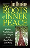 The Roots of Inner Peace, Don Hawkins, 082542870X