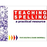 Teaching Spelling: A Practical Resource
