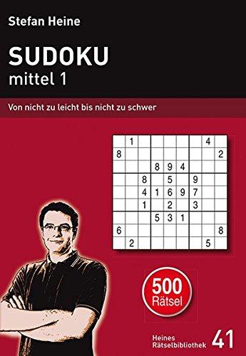 Sudoku - mittel 1: Von nicht zu leicht bis nicht zu schwer
