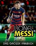 Lionel Messi: Das große Fanbuch