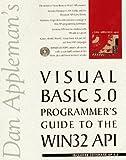 Dan Appleman's Visual Basic 5 Guide to the Win32 API