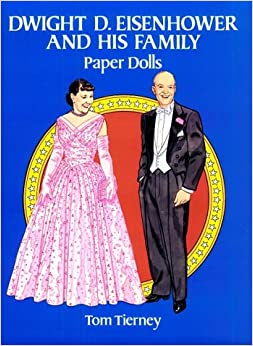 Book Dwight D. Eisenhower and His Family Paper Dolls