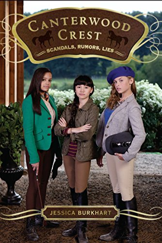 Scandals, Rumors, Lies (Canterwood Crest, #11)