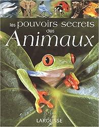 Les pouvoirs secrets des animaux