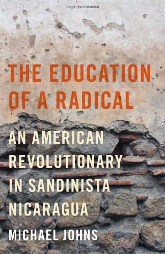 The Education of a Radical: An American