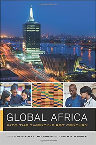 Global africa into the twenty first century global square global africa into the twenty first century global square dorothy hodgson judith byfield 9780520287365 amazon books sciox Choice Image