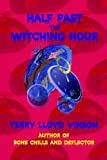Half Past the Witching Hour, Terry Vinson, 1932157409
