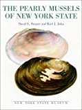The Pearly Mussels of New York State, David Lowell Strayer and Kurt J. Jirka, 1555571557