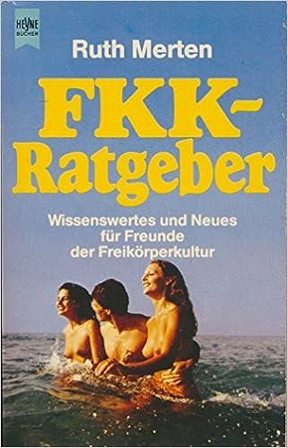 00c628b5bc8b8 FKK - Ratgeber Wissenswertes und Neues für Freunde der Freikörperkultur  (German) Perfect Paperback – 1982