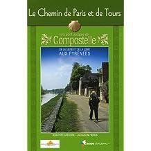 AED LE CHEMIN DE PARIS ET DE TOURS VERS ST-JACQUES DE C