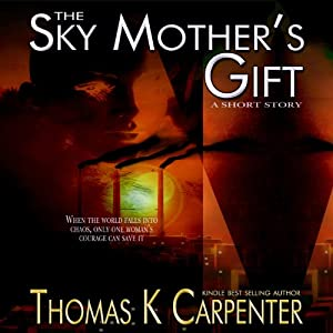 The Sky Mother's Gift Audiobook