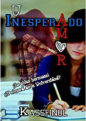 Un Inesperado Amor (Spanish Edition)