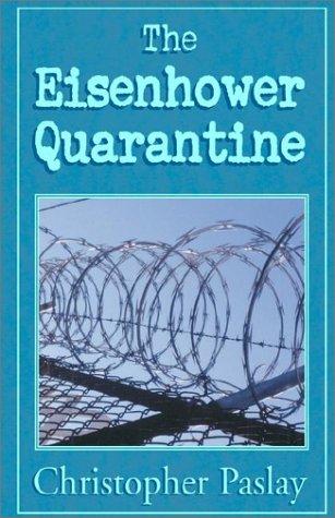 The Eisenhower Quarantine ebook
