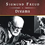 Dreams | Sigmund Freud