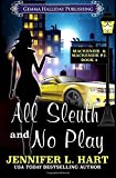 All Sleuth and No Play