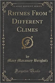 Rhymes From Different Climes (Classic Reprint)