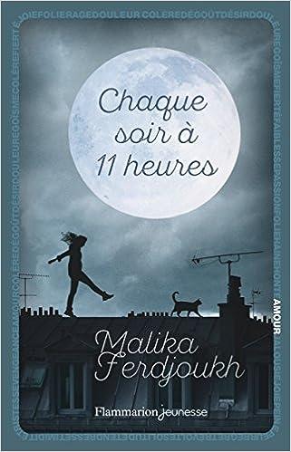 Chaque soir à onze heures, le nouveau roman de Malika Ferdjoukh (extraits inclus !) - Page 3 51JVEWo2tNL._SX319_BO1,204,203,200_