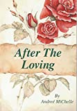 img - for After The Loving book / textbook / text book