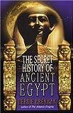 The Secret History of Ancient Egypt, Herbie Brennan, 0425181014