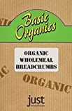 Just Wholefoods Basic Organics Wholemeal Breadcrumbs 175 g (Pack of 6)