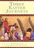 Three Easter Journeys, Robert Willoughby, 0687048516