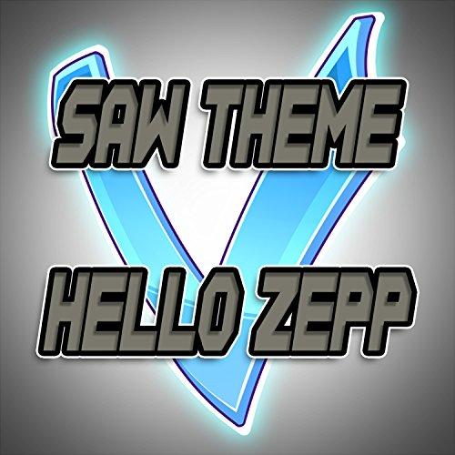 Saw Theme (Hello Zepp)